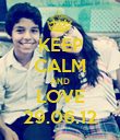 KEEP CALM AND LOVE 29.06.12 - Personalised Poster large