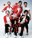KEEP CALM AND LOVE <3 1D <3 - Personalised Poster large