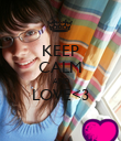 KEEP CALM AND LOVE<3  - Personalised Poster large