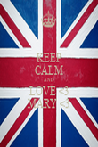 KEEP CALM AND LOVE <3 MARY <3 - Personalised Poster large