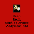 Keep  Calm  and LOVE <3   Sophiee Jaynee   Addyman!!!<3  - Personalised Poster large