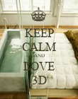KEEP CALM AND LOVE 3D - Personalised Poster large
