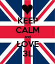 KEEP CALM and LOVE 3L - Personalised Poster large