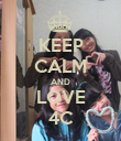 KEEP CALM AND LOVE 4C - Personalised Poster large