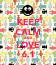 KEEP CALM AND LOVE 6.1 - Personalised Poster large