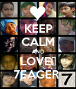 KEEP CALM AND LOVE♥ 7EAGER  - Personalised Poster large