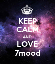 KEEP CALM AND LOVE 7mood - Personalised Poster large