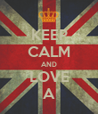 KEEP CALM AND LOVE A - Personalised Poster large