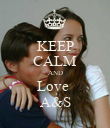KEEP CALM AND Love  A&S - Personalised Poster large