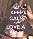KEEP CALM AND LOVE A  SHUG - Personalised Poster large