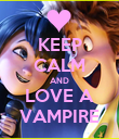 KEEP CALM AND LOVE A VAMPIRE - Personalised Poster large