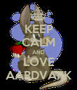 KEEP CALM AND LOVE AARDVARK - Personalised Poster large