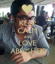 KEEP CALM AND LOVE ABHISHEK - Personalised Poster large
