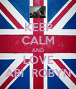 KEEP CALM AND LOVE ABI  ROBYN - Personalised Poster large