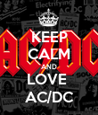 KEEP CALM AND LOVE  AC/DC - Personalised Poster large