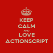 KEEP CALM AND LOVE ACTIONSCRIPT - Personalised Poster large