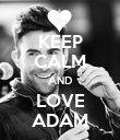 KEEP CALM AND LOVE ADAM - Personalised Poster large