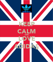 KEEP CALM AND LOVE ADIDA§ - Personalised Poster large