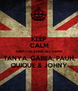 KEEP CALM AND LOVE ADMIS DEL CAMM TANYA, GABBA, PAUH, QUIQUE & JOHNY - Personalised Poster large