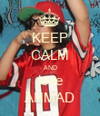 KEEP CALM AND love AHMAD - Personalised Poster large