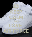 KEEP CALM AND LOVE  AIR FORCE - Personalised Poster large