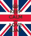 KEEP CALM AND LOVE AJAY - Personalised Poster large