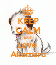 KEEP CALM AND Love  Akamaru - Personalised Poster large
