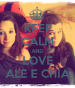 KEEP CALM AND LOVE ALE E CHIA - Personalised Poster large