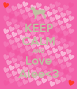 KEEP CALM AND Love Alee<3 - Personalised Poster large