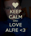 KEEP CALM AND LOVE ALFIE <3 - Personalised Poster large