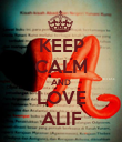 KEEP CALM AND LOVE ALIF - Personalised Poster large