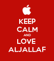 KEEP CALM AND LOVE  ALJALLAF - Personalised Poster large