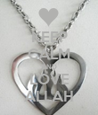 KEEP CALM AND LOVE ALLAH - Personalised Poster large