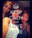 KEEP CALM AND LOVE ALLIE - Personalised Poster large