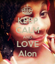 KEEP CALM AND LOVE Alon - Personalised Poster large
