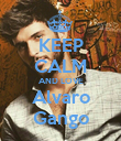 KEEP CALM AND LOVE Alvaro Gango - Personalised Poster small