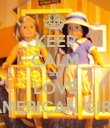KEEP CALM and LOVE AMERICAN GIRL - Personalised Poster large