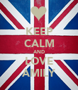 KEEP CALM AND LOVE AMILY - Personalised Poster large