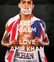 KEEP CALM AND LOVE AMIR KHAN - Personalised Poster small