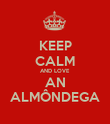 KEEP CALM AND LOVE AN ALMÔNDEGA - Personalised Poster large