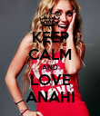 KEEP CALM AND LOVE ANAHI - Personalised Poster large