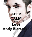KEEP CALM AND Love Andy Biersack! - Personalised Poster large