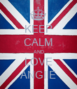 KEEP CALM AND LOVE ANGIIE - Personalised Poster large