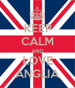 KEEP CALM AND LOVE ANGLIA - Personalised Poster large