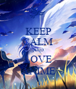 KEEP CALM AND LOVE ANIME - Personalised Poster large