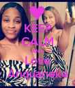 KEEP CALM AND Love Anquaneke - Personalised Poster large