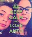 KEEP CALM AND LOVE ANTO - Personalised Poster large