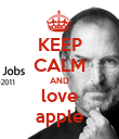 KEEP CALM AND love apple - Personalised Poster large