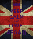 KEEP CALM AND LOVE  ARGA {} - Personalised Poster large