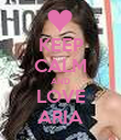 KEEP CALM AND LOVE ARIA - Personalised Poster large